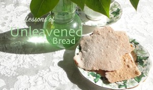 lessons from unleavened bread