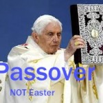 Who has the real authority? Passover not Easter