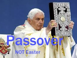 pope-Passover not Easter