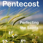 Pentecost: Perfecting the Saints