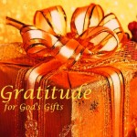 Gratitude for God's gifts