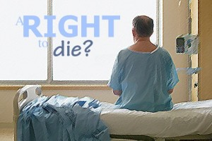 Sanctity of Life or the right to die