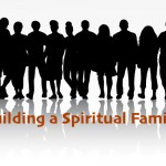 Stronger together: Building a Spiritual Family