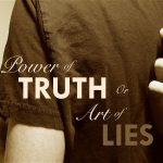 power of truth or art of lies