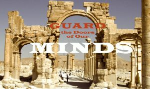 guard-the-doors-of-our-mind