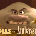 trolls or ambassadors
