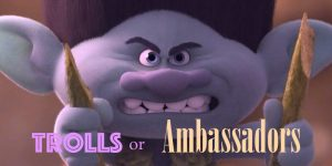 trolls or ambassadors purple