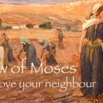 law of Moses love your neighbour