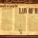 forget the law of Moses?