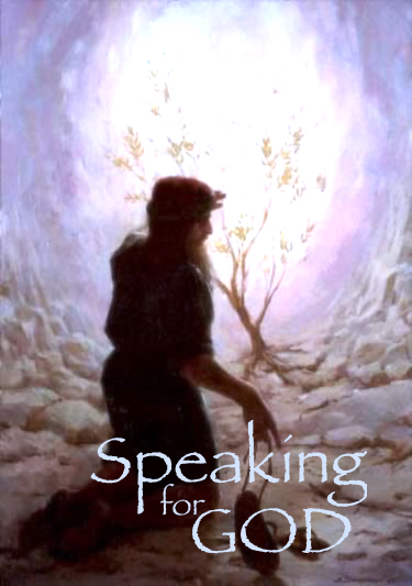 Speaking for God and to God