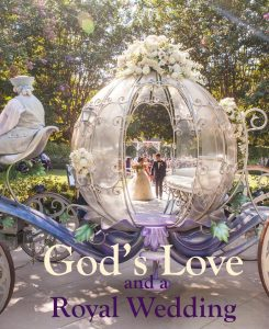 Gods love and royal wedding md