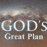 God the Father's great plan