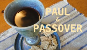 Paul and Passover
