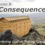 choices have consequences grieving God or finding grace