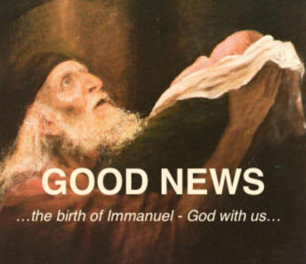 Good News - Immanuel - God with us