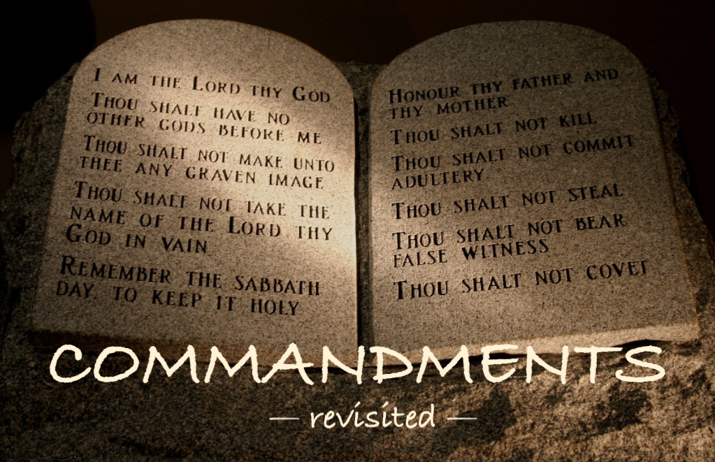 Commandments revisited