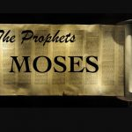 Prophets Moses