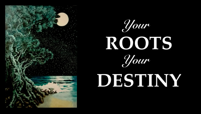 YOur Roots YOur Destiny title page