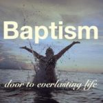 baptism door to everlasting life