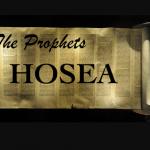 Hosea prophets