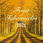 Feast of Tabernacles 2021